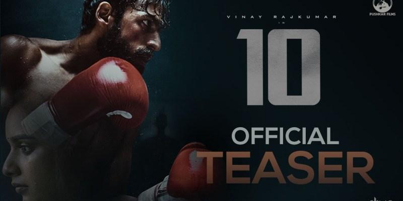 10 Teaser Vinay Rajkumar