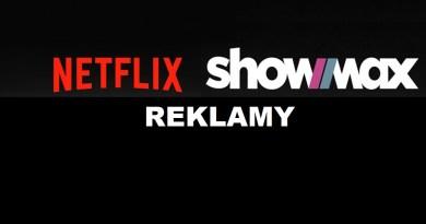 Reklamowa wojna na wideo online serwisów Netflix i ShowMax