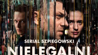 """Photo of Trzy odcinki serialu """"Nielegalni"""" przed emisją w Canal+. Premiera za darmo w Player"""