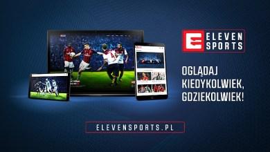 Photo of Eleven Sports z nową szatą graficzną. W ofercie pojawi się czwarty kanał