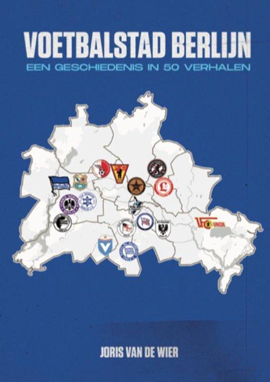 Voor een voetbalreis naar Berlijn mag het voetbalboek: Voetbalstad Berlijn niet ontbreken.