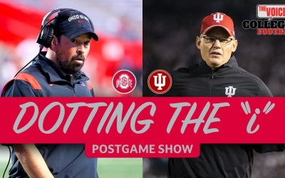 """OHIO STATE – INDIANA LIVE Post Game Show / """"Dotting the I"""""""