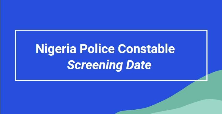 nigeria police screening date