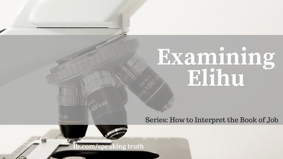 Examining Elihu