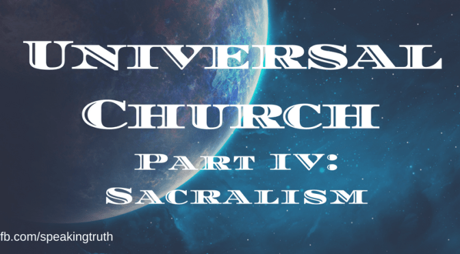 The Historical Development of the Universal Church Theory – Part IV