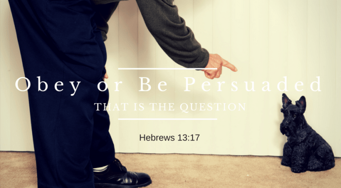 Obey or Be Persuaded, that is the Question