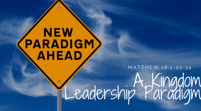 A Kingdom Leadership Paradigm