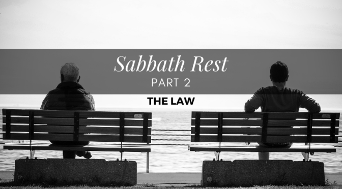 Sabbath Rest – Part 2