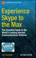 Experience Skype to the Max, 2nd Edtion