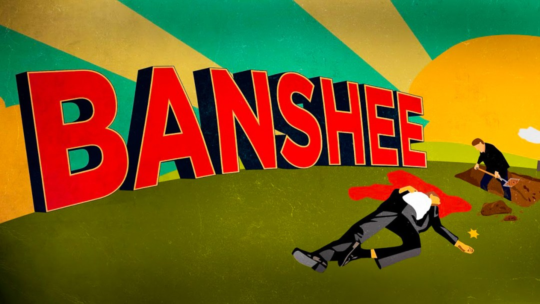 """Banshee"" Series Review"