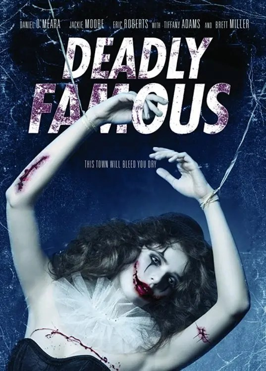 DEADLY FAMOUS Poster