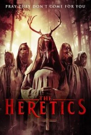 THE HERETICS, From The Director of BITE.