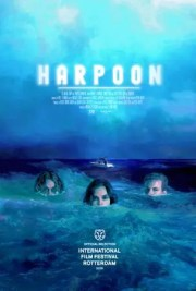 FANTASIA 2019: Munro Chambers Fronted  HARPOON Descends on Montreal July 27th @ 7PM