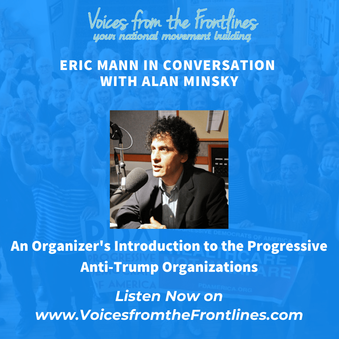 Voices Radio: An Organizer's Introduction to the Progressive Anti-Trump Organizations Aired Sept 22, 2020