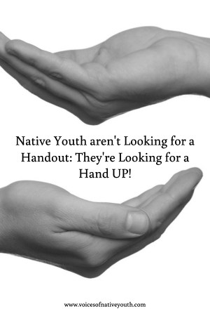 Native Youth living in poverty don't want a handout, they want a hand up. What can you do to reach out and provide a hand up in their struggles? #poverty #nativeyouth #singleparent