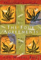 Don Miguel Ruiz's book The Four Agreements