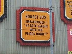 Honest Ed-caught with prices down