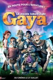 Le Monde fabuleux de Gaya (2004)