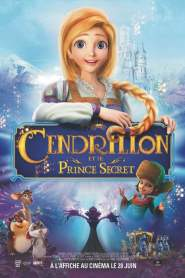 Cendrillon et le Prince Secret (2018)