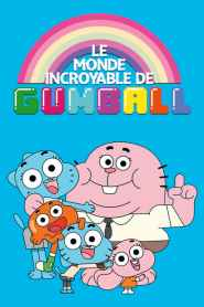 Le Monde incroyable de Gumball Saison 6 VF