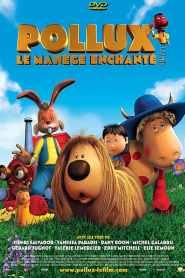 Pollux : Le Manège enchanté (2005)