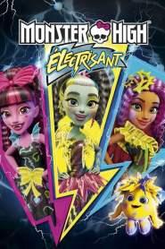 Monster High : Electrisant (2017)