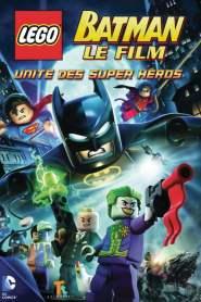 LEGO Batman, le film : Unité des super héros (2013)