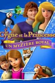 Le Cygne et la Princesse : Un myztère royal (2018)