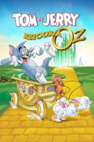 Tom et Jerry – Retour à Oz (2016)