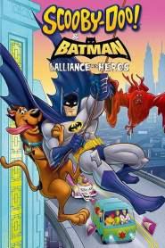 Scooby-Doo! et Batman : L'alliance des héros (2018)
