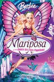 Barbie : Mariposa et ses amies les fées-papillons (2008)