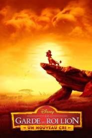 La Garde du Roi Lion : Un Nouveau Cri Saison 2 VF