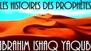 Ibrahim, Ishaq, Yaqub