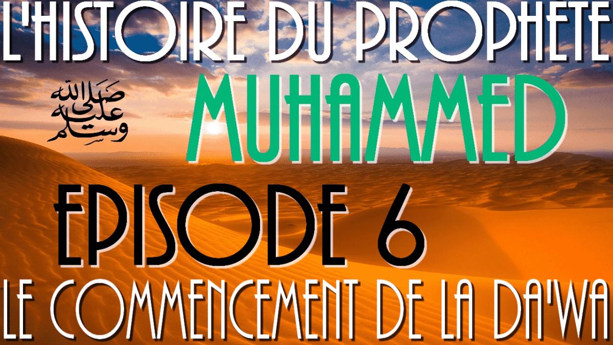 histoire du prophete mohamed episode 6