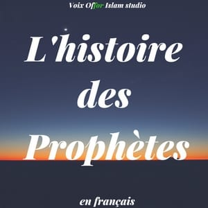 histoire des prophètes en islam