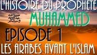 Les arabes avant la révélation à Mohamed