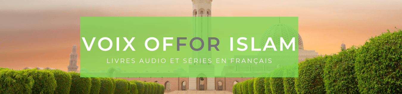 VOIX OFFOR ISLAM