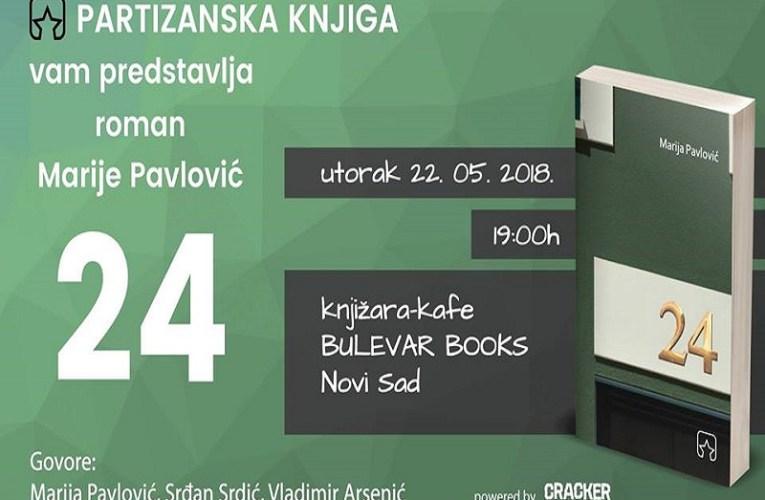 """Roman """"24"""" Marije Pavlović u Novom Sadu"""