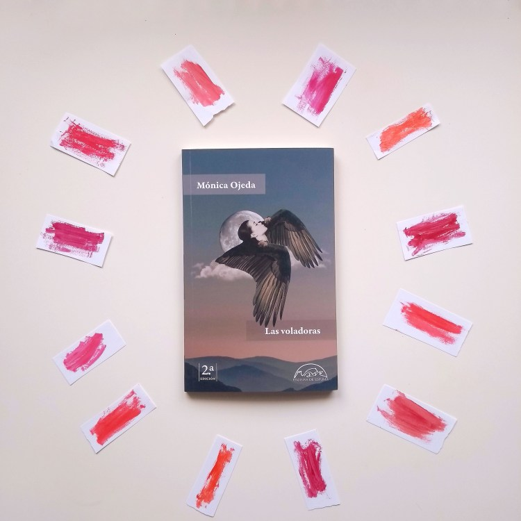 Reseña de Chiara Mancinelli del libro Las Voladoras de Mónica Ojeda (Páginas de Espuma, 2020).
