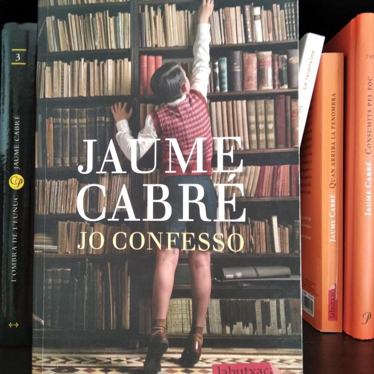 Jo confesso. Recensione di MAFA del libro di Jaume Cabré.