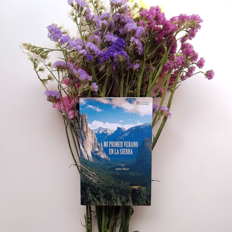 John Muir Mi primer verano en la Sierra Reseña de Chiara Mancinelli
