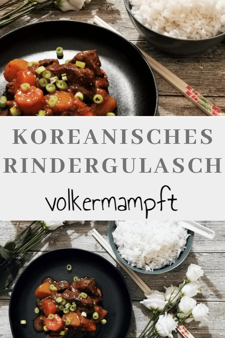 Pinterest Koreanische Rindergulasch