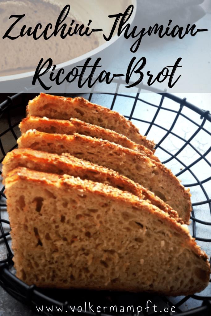 Pinterest-Zucchini-Thymian-Ricotta-Brot mit Sauerteig nach Zorra
