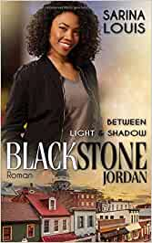Blackstone Jordan Between Light and Shadow