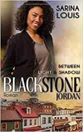 Blackstone Jordan Between Light and Shadow