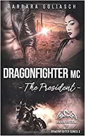 Dragonfighter MC The President 3