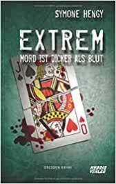 Extrem Mord ist dicker als Blut