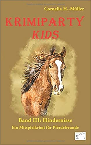 Krimiparty Kids Band 3 Hindernisse