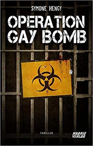 Operation Gay Bomb 1
