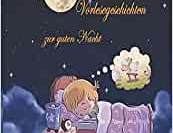 Auf ins Traumland Vorlesegeschichten zur guten Nacht